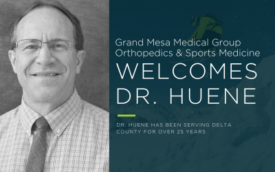 Grand Mesa Medical Group Orthopedics & Sports Medicine Welcomes Dr. Douglas Huene